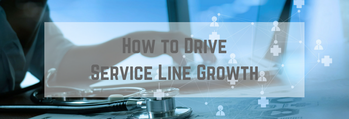 How to Drive Service Line Growth.png