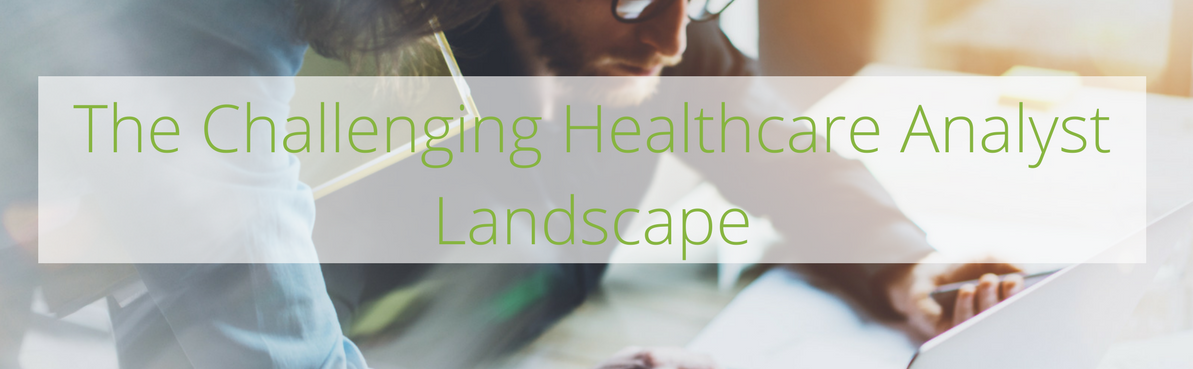 The Challenging Healthcare Analyst Landscape-1.png
